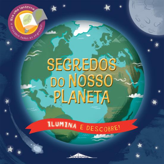 Segredos do Nosso Planeta Ilumina e Descobre!