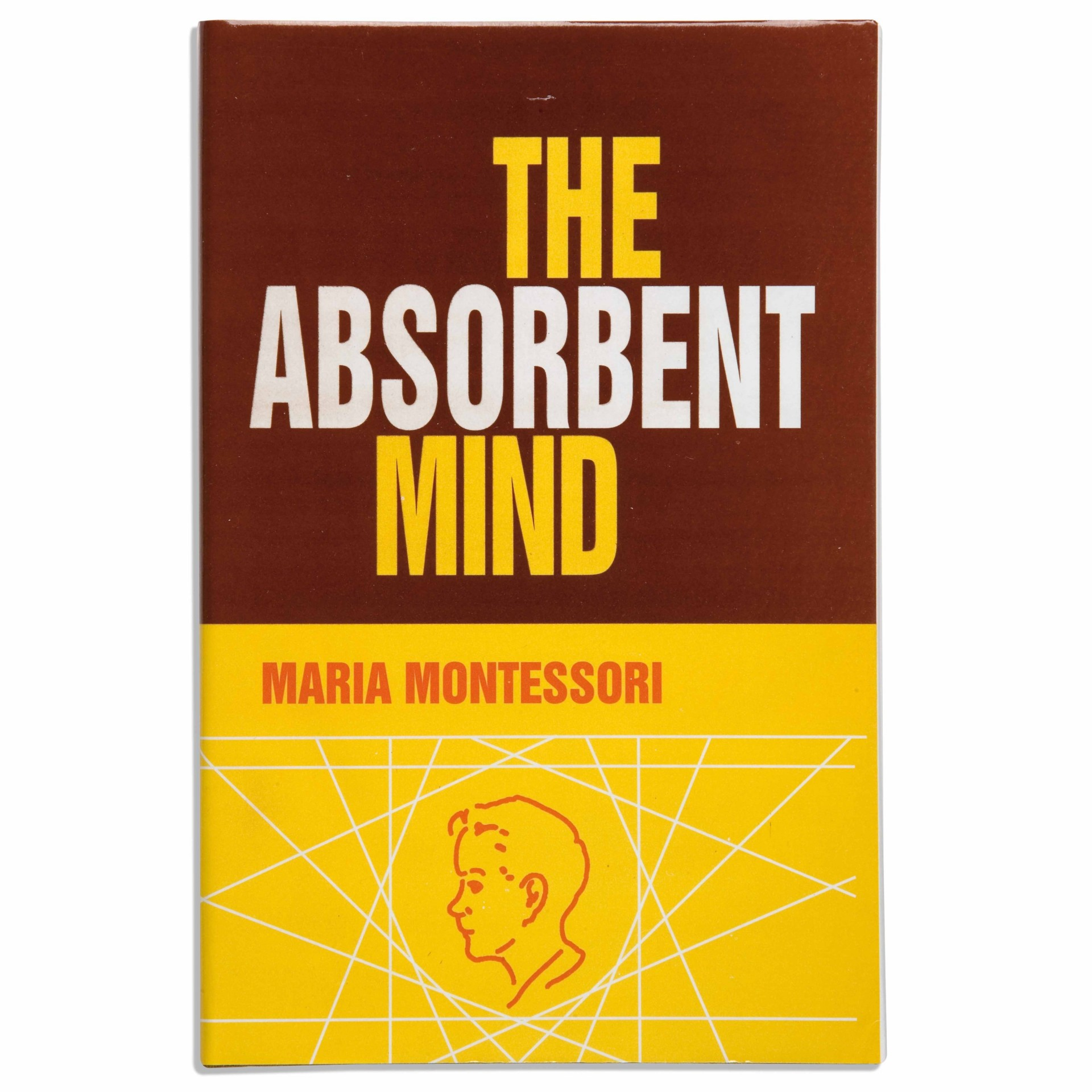 The Absorbent Mind _ Maria Montessori