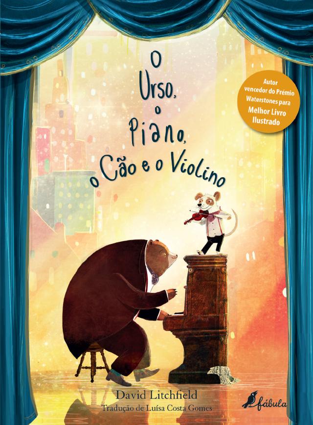 O Urso, O Piano, O Cão e o Violino - Fábula