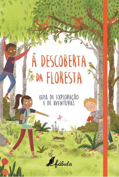 À Descoberta da Floresta - Fábula