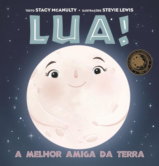 Lua! A Melhor Amiga da Terra - Booksmile