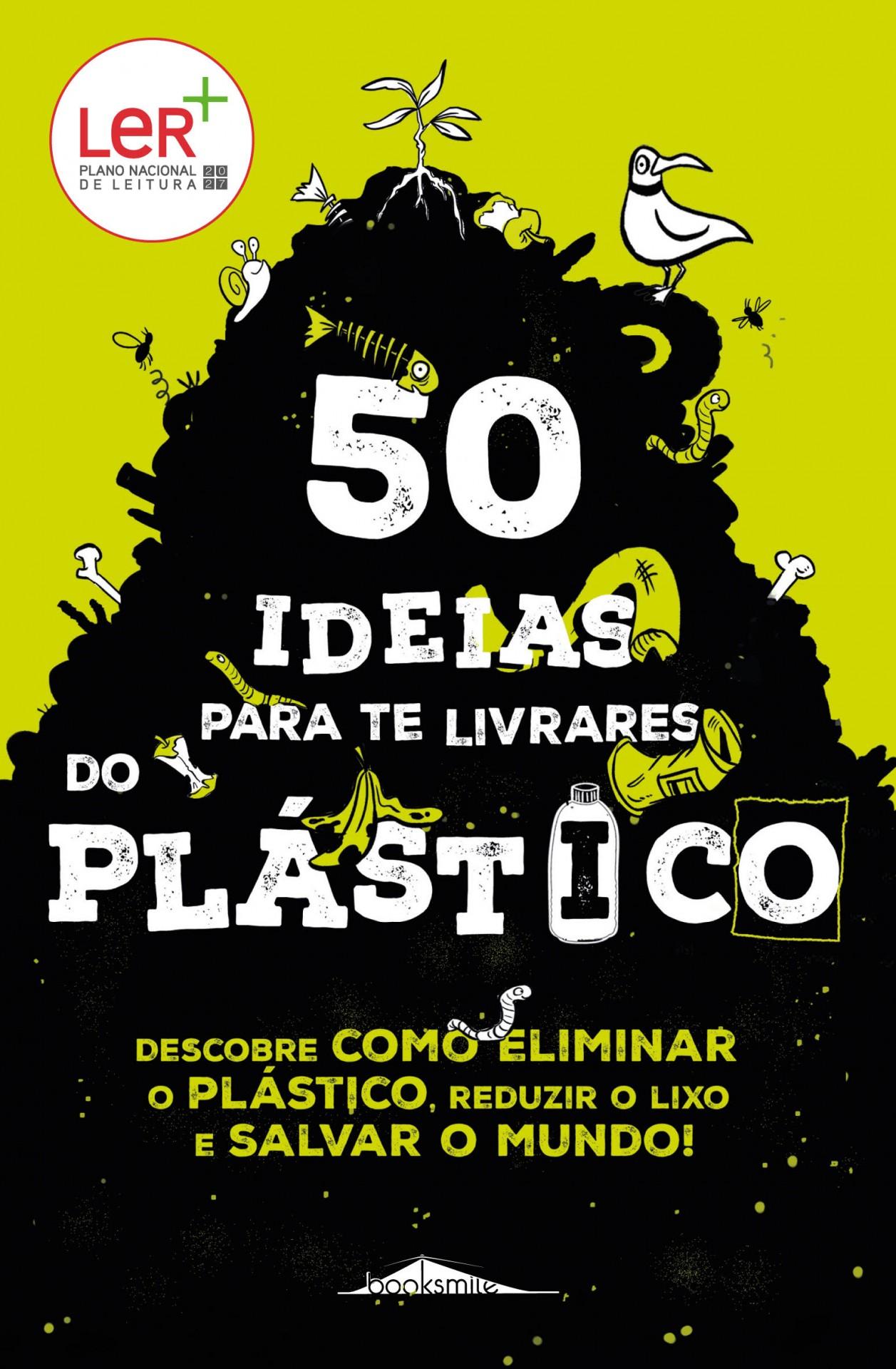 50 Ideias para Te Livrares do Plástico - Booksmile