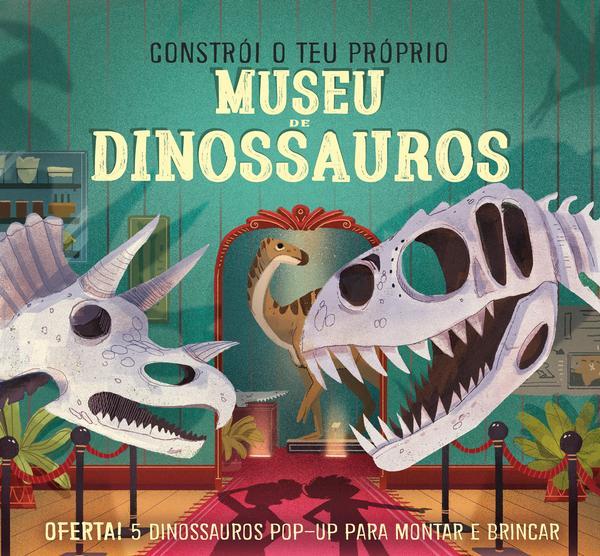 Constrói o Teu Próprio Museu de Dinossauros