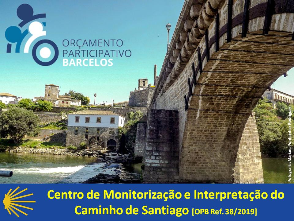 Orçamento Participativo CMBarcelos - Caminho de Santiago