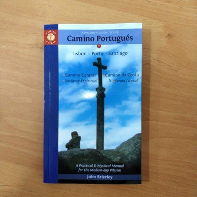 Camino Portugués (a pilgrim's guide to the)