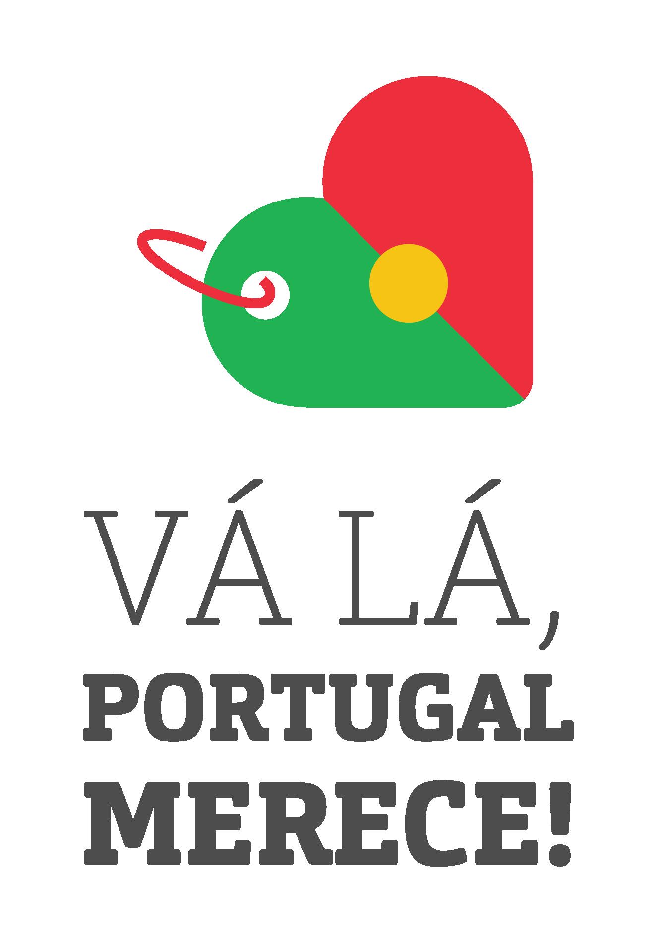 """""""Vá Lá, Portugal Merece!"""""""