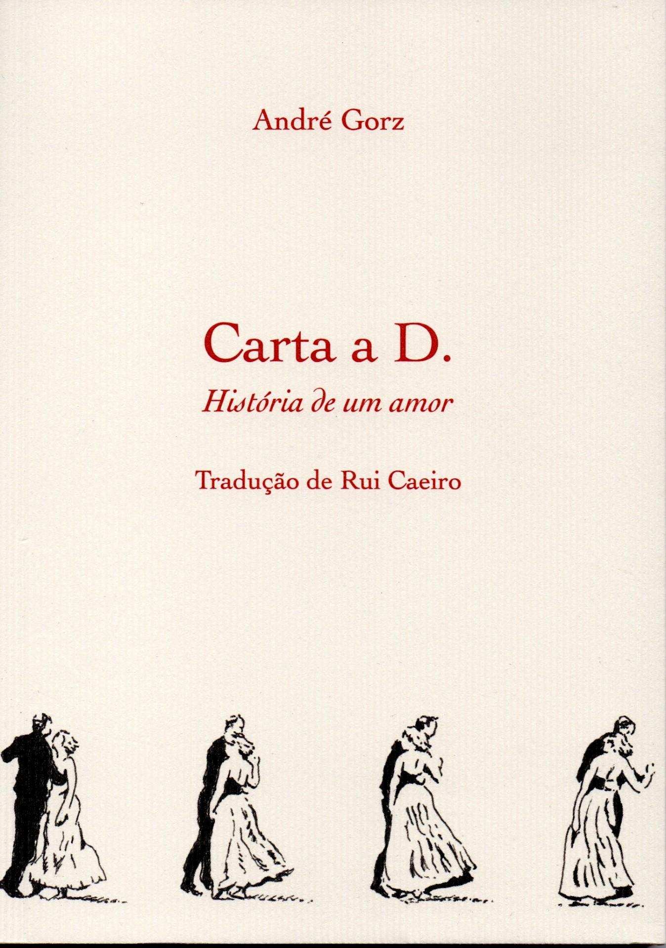 Carta  a D. História de um amor, André Gorz