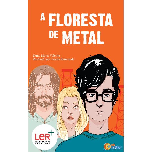 A Floresta de Metal