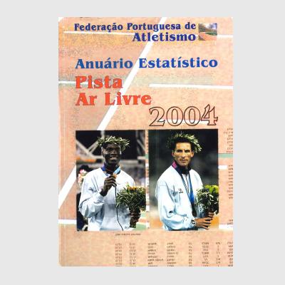 Anuário Estatístico - Pista Ar Livre 2004