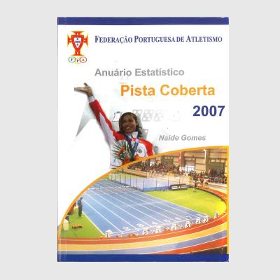 Anuário Estatístico - Pista Coberta 2007
