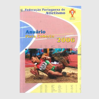 Anuário Estatístico - Pista Coberta 2006