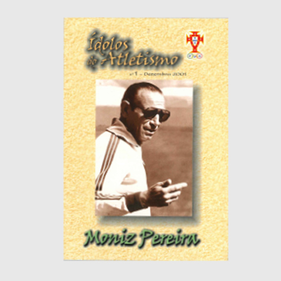 Ídolos do Atletismo - Moniz Pereira