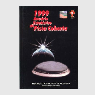 Anuário Estatístico - Pista Coberta 1999
