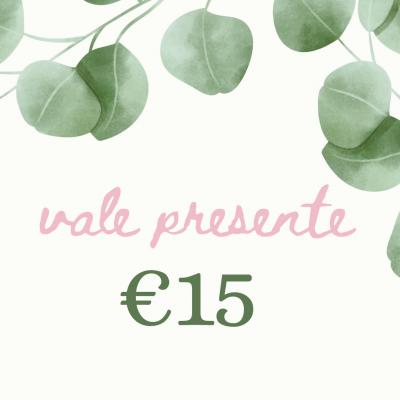 Vale presente €15