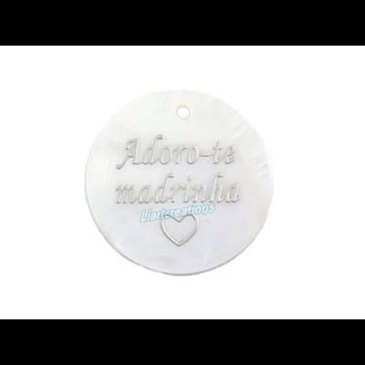 """Medalha em Madrepérola """"Adoro-te Madrinha""""+ coração"""