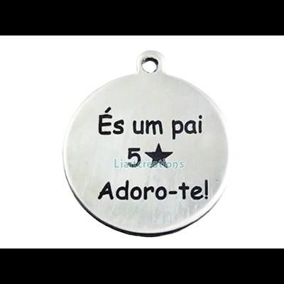 """Medalha 35mm Aço """"És um Pai 5 * . Adoro-te!"""""""