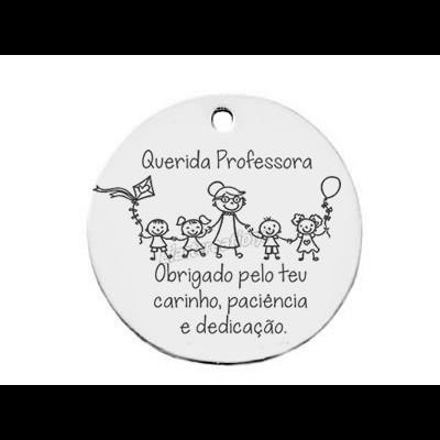 """Medalha Aço Inox 35mm """"Querida Professora, Obrigado pelo teu carinho, paciência e dedicação"""""""