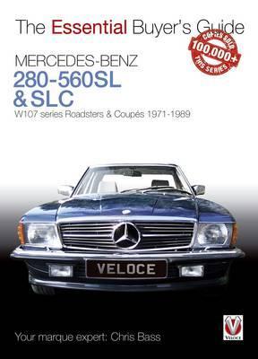 Mercedes Benz 280-560SL&SLC (W107) Ess. Buyer Guid