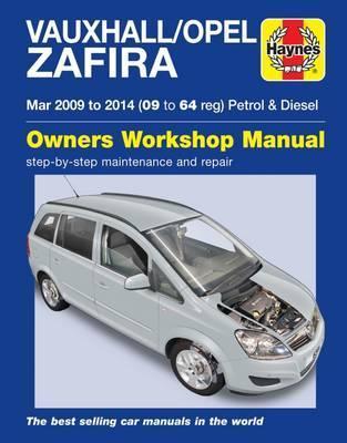 Opel/Vauxhall Zafira Petrol & Diesel 2009-14