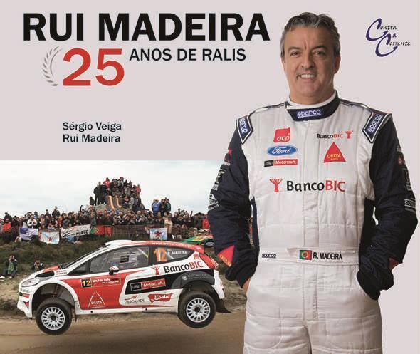 Rui Madeira: 25 anos de Ralis