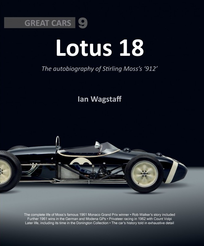 Lotus 18 - autobiography of Stirling Moss's '912'