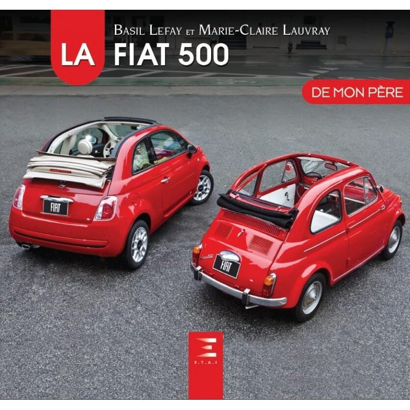 La Fiat 500 de Mon Pere