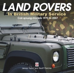Land Rovers in British Military Service 1970-2007
