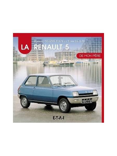 La Renault 5 de Mon Pére