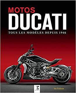 Ducati: Tous les modeles