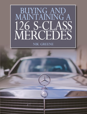 Mercedes Benz W126 - Buying and Maintaining