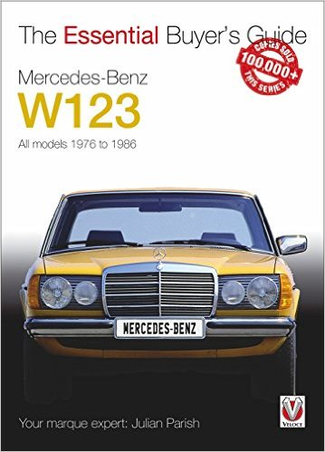 Mercedes Benz W123 1976-1986 Essential Buyer Guide