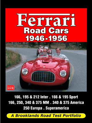 Ferrari Road Cars 1946-1956 Road Test Portfolio