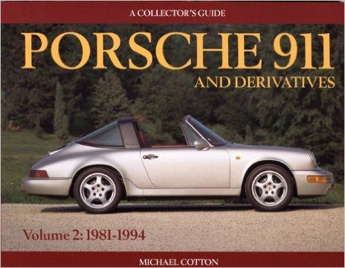 Porsche 911 and Derivatives Vol II 1981-94