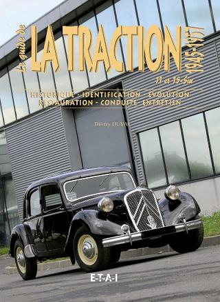 Le Guide Traction 11 (1945-57) et 15 (1938-56) V.2