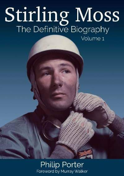 Stirling Moss - The Definitive Biography Vol I