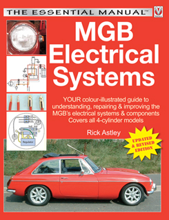 MGB Electrical Systems - The Essential Manual