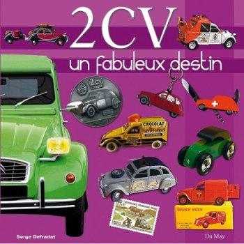 Citroen 2CV: Un fabuleux destin
