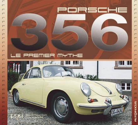Porsche 356 - Le premier mythe