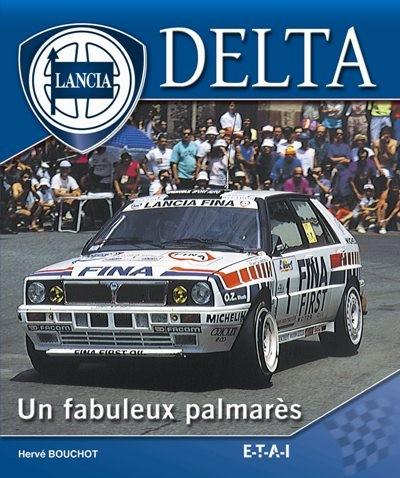 Lancia Delta: Un Fabuleux Palmares