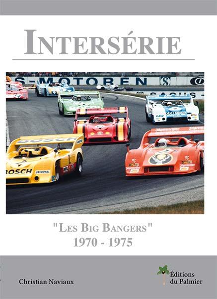 Sports & Prototypes: Les Big Bangers 1970-75