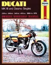 Ducati MK III & Desmo Singles 1969-76