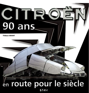 Citroen 90 ans em route pour le siecle