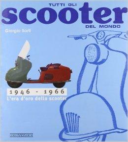 Tutti gli scooter del mondo 1946-66