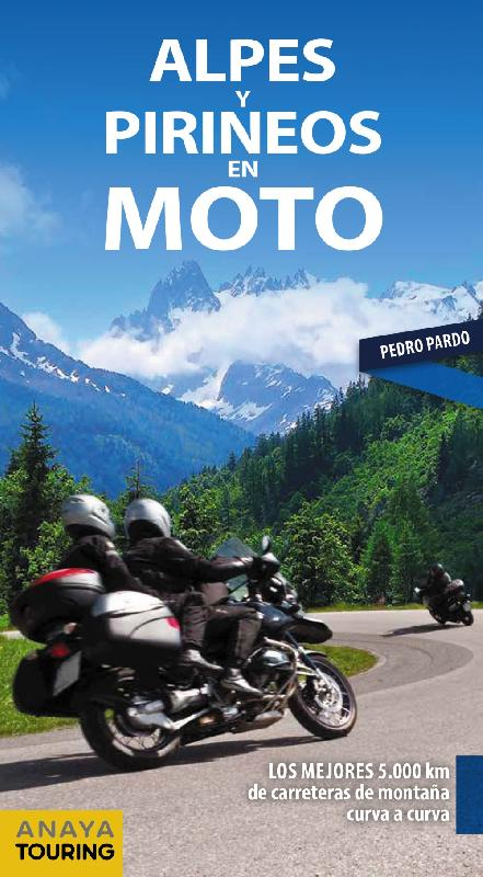 Alpes & Pirineos en Moto