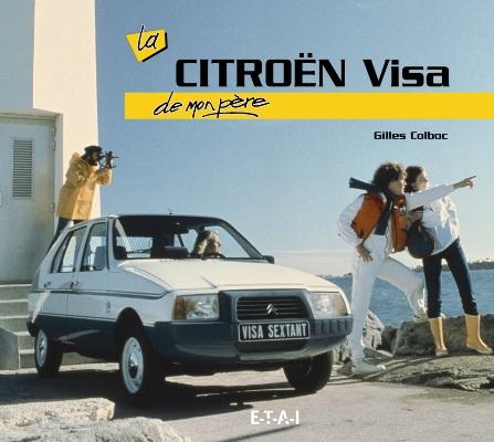 La Citroen Visa de Mon Pere