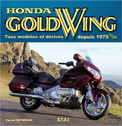Honda GoldWing tous les modeles et derives dp 75