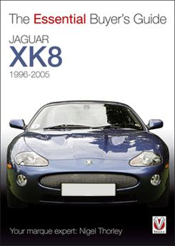 Jaguar XK8 & XKR: Essential Buyer's Guide 98-2005