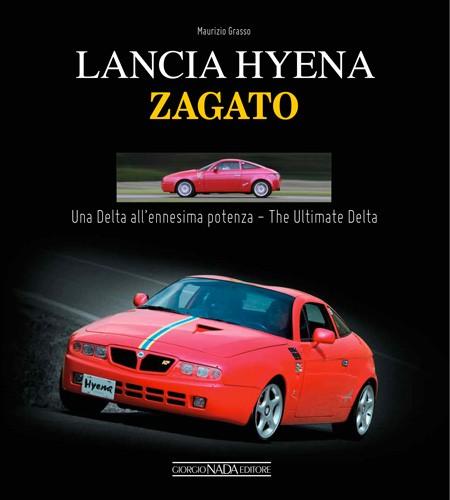 Lancia Hyena Zagato The ultimate Delta