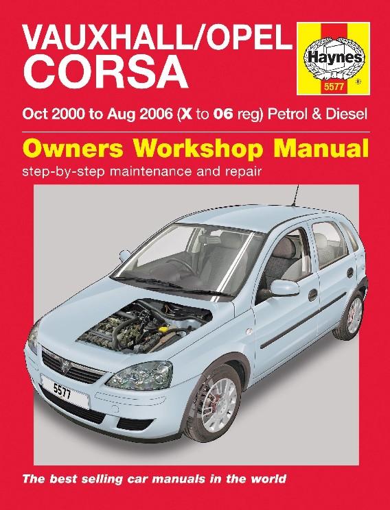 Opel/Vauxhall Corsa Petrol & Diesel 2000-06
