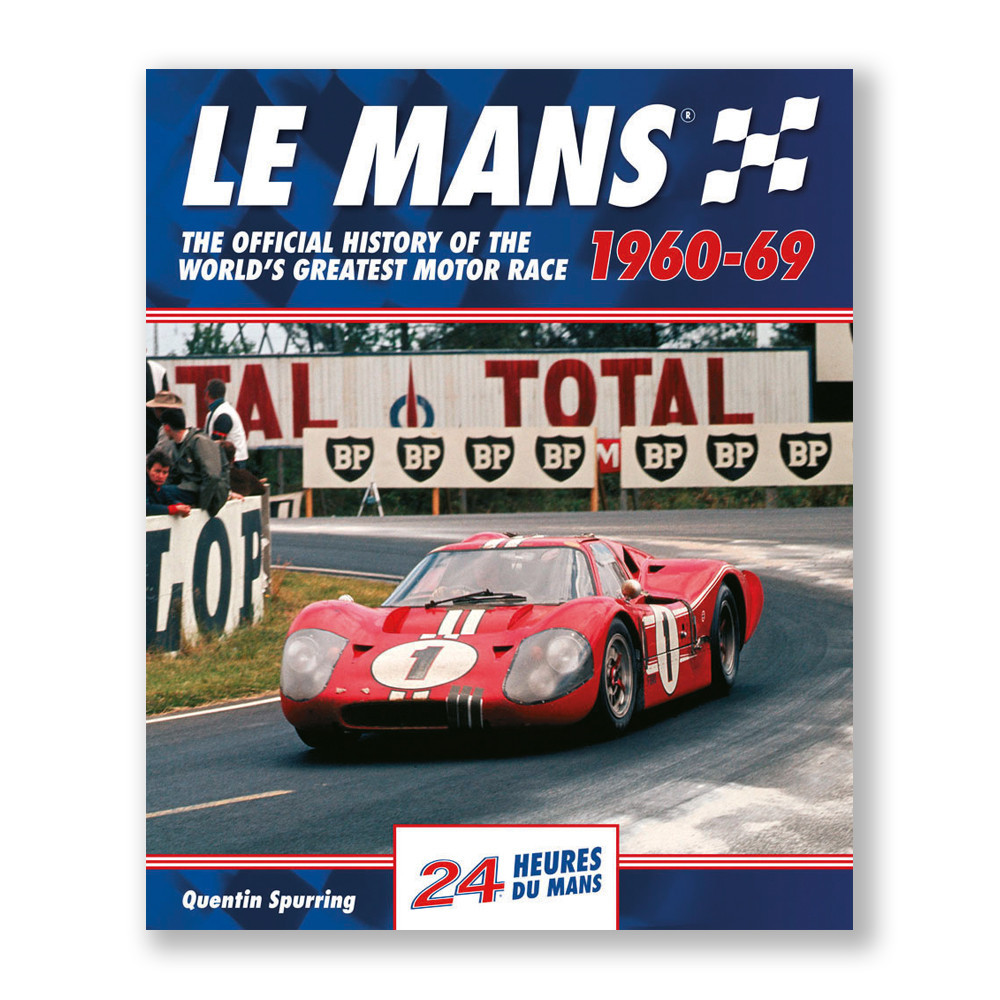 Le Mans 24 Hours:The official history 1960-69